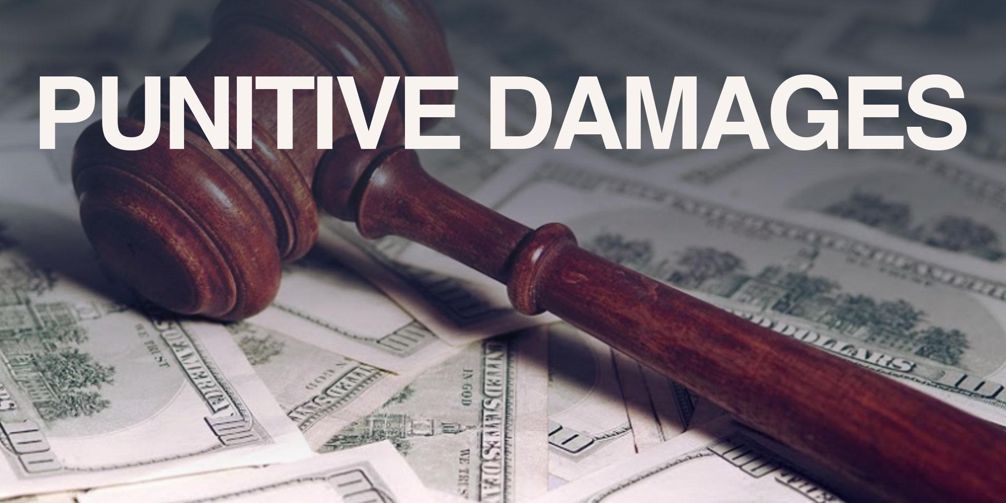 Am I entitled to punitive damages